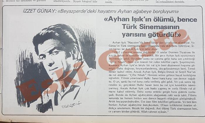 İzzet Günay: Ayhan Işık'ın ölümü Türk Sinemasının yarısını götürdü