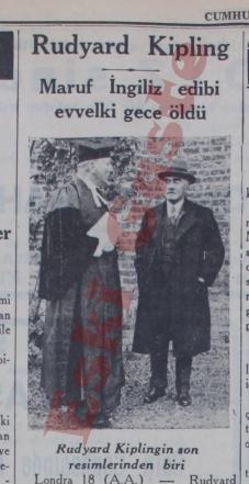 Maruf İngiliz edibi Rudyard Kipling evvelki gece öldü