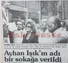 Ayhan Işık'ın Adı Beyoğlu'nda Bir Sokağa Verildi