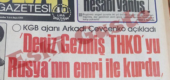 """""""Deniz Gezmiş THKO'yu Rusya'nın Emri ile Kurdu"""""""