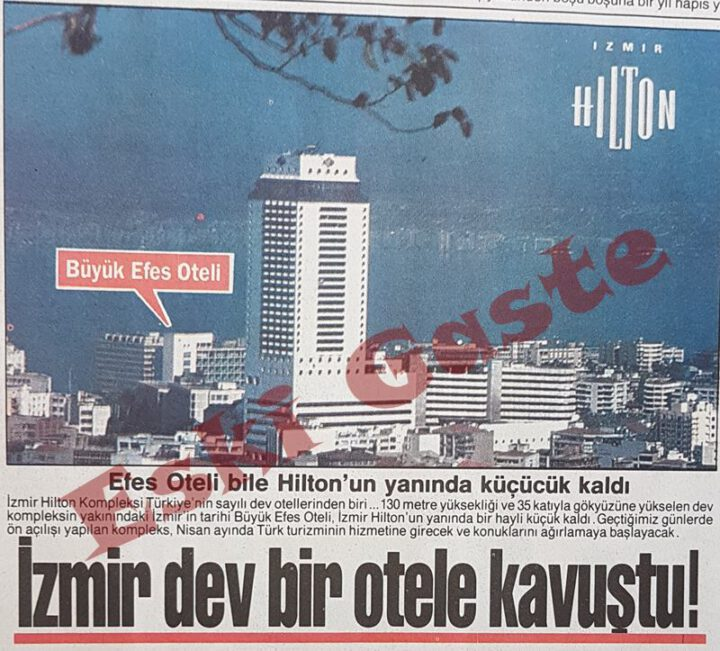 İzmir Dev Bir Otele Kavuştu: İzmir Hilton