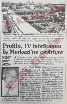 Profilo Mecidiyeköy'deki TV Fabrikasını İş Merkezi'ne Çeviriyor