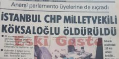 CHP Milletvekili Abdurrahman Köksaloğlu Cinayeti