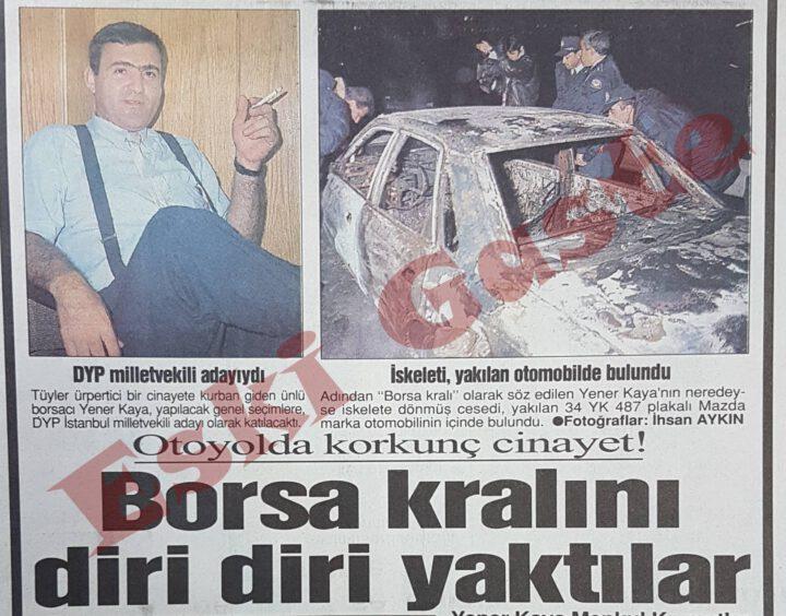Borsa Kralı İsmail Yener Kaya Cinayeti