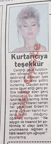 İpek Erdem'i Taksi Şoförü Kurtarmış