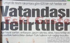 Türkiye'de 620 bin Ruh Hastası Var