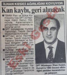 DPT Müsteşarı İlhan Kesici Ağırlığını Koyuyor